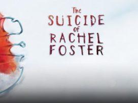 Suicide of Rachel Foster im Test